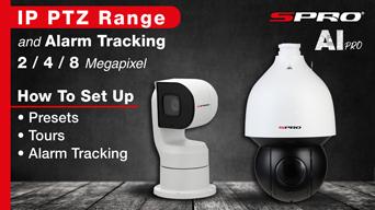 SPRO PTZ Range & Alarm Tracking Set Up
